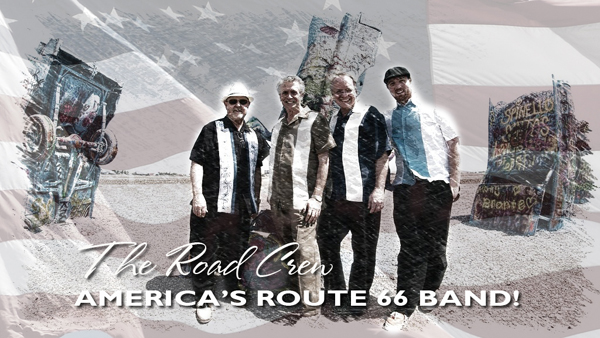 The Road Crew - America's Route 66 Band