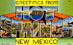 Hot Springs New Mexico is now Truth or Consequences
