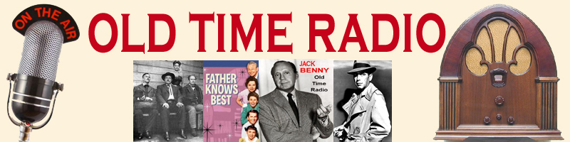 Old Time Radio Programs