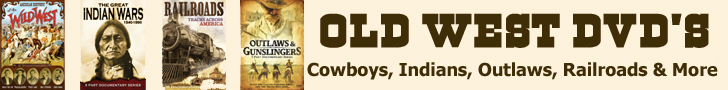 Old West DVD's include cowboys, Indians, outlaws & More.