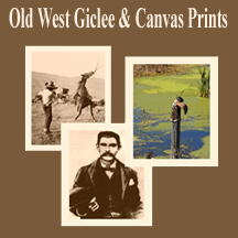 Old West Fine Art Prints and Gallery Wrapped Canvas