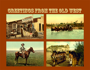 Greetings From the Old West Custom Postcard from Legends of America