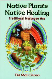 Native Plants Native Healing Book