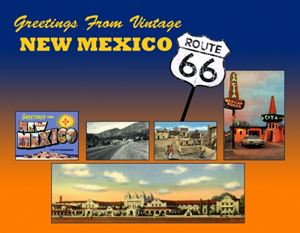 Greetings From Vintage New Mexico 66