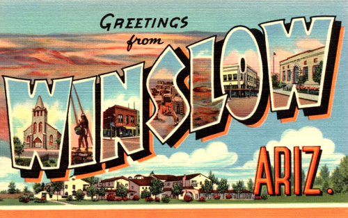 Greetings From Winslow, Arizona
