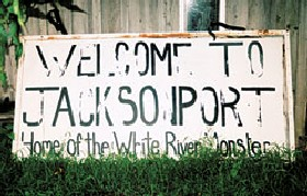 Welcome ot Jacksonport - Home of the White River Monster