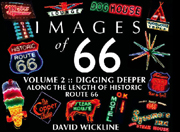 Images of Route 66 - Volume II by David Wickline