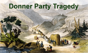 The Donner Party Tragedy