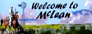 Welcolme to McLean, Texas