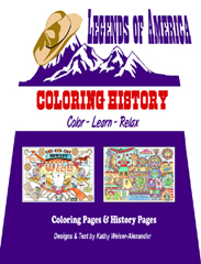 Coloring History (Legends of America Coloring Book)
