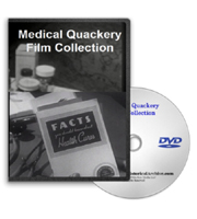 Medical Quackery Film Collection