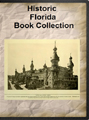 Florida Historic Book Collection - 38 books on CD