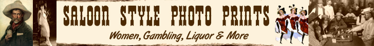 Buy Saloon Style Photographs HERE!