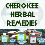 Cherokee Herbal Remedies from Legends' General Store