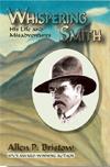 Whispering Smith by Allen B. Bristow