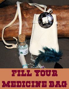 Fill Your Medicine Bag