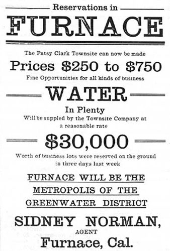 Furnace, California Townsite Advertising
