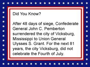 Civil War Fact - Vicksburg