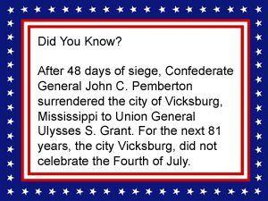 Civil War Fact - Vicksburg