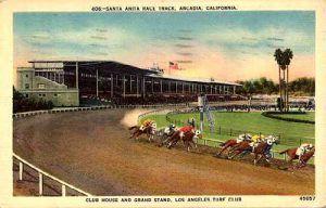 Santa Anita Race Track, Arcadia, California