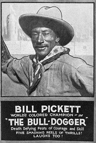 William Bill Pickett Texas Bull Dogger Legends Of