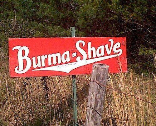 https://www.legendsofamerica.com/wp-content/uploads/2018/01/BurmaShave.jpg