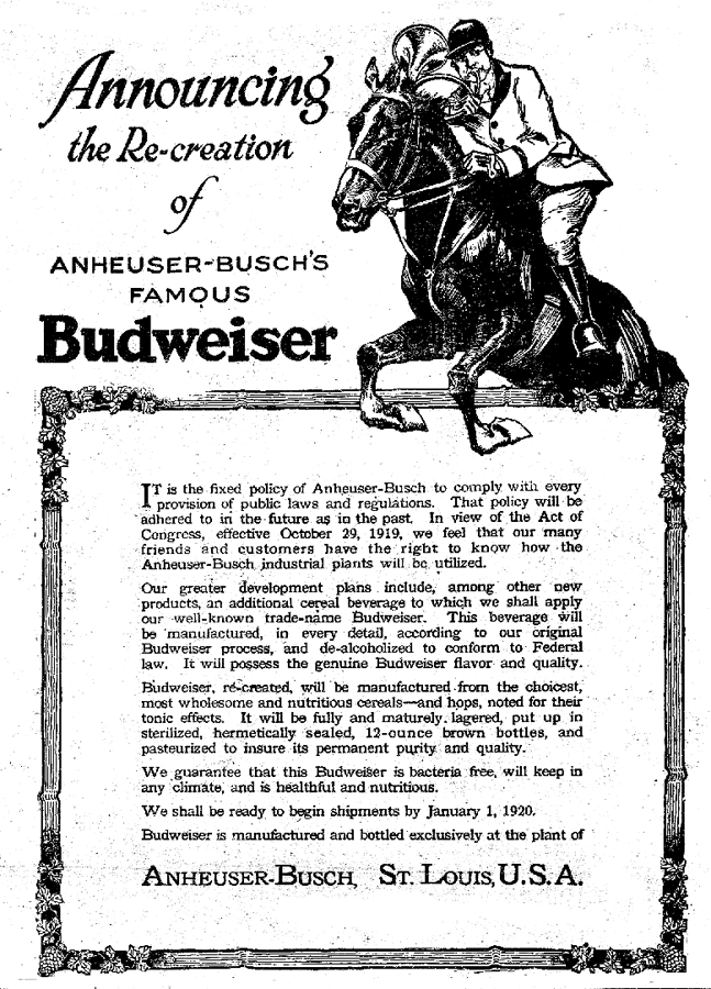Budweiser ad announcing their reformulation of Budweiser as required under Prohibition, 1919
