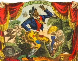 Jim Crow Minstrel by Thomas Rice.