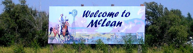 Welcome to McLean, Texas by Kathy Weiser-Alexander.