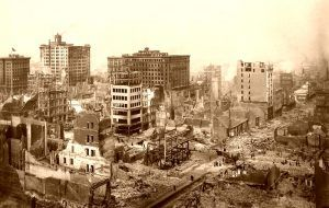 Ruins of San Francisco after the earthquake in 1906.