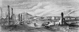 After the San Francisco fire in 1851.