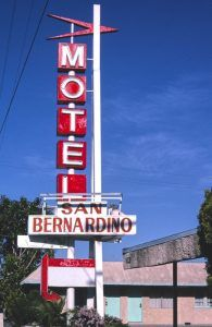 San Bernardino Motel sign, on Route 66 at San Bernardino Motel sign, Route 66 Foothill Boulevard, by John Margolies, 2003.