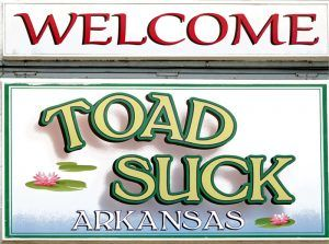 Welcome to Toad Suck, Arkansas.