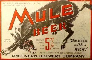 Mule Beer by the McGovern Brewery in Old Appleton, Missouri