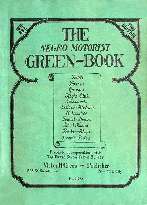 Negro Motorist Green-Book, 1940.