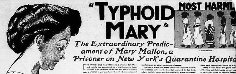 Typhoid Mary Mallon