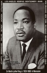 Dr. Martin Luther King in Memoriam