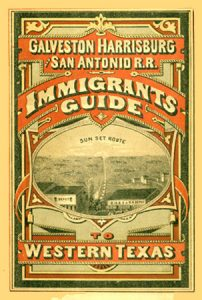 Galveston, Harrisburg and San Antonio Railway Immigrant Guide