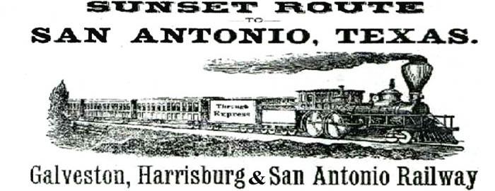 Sunset Route of the Galveston, Harrisburg and San Antonio Railway
