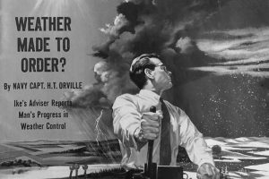 Weather Control, Collier's Magazine, 1954.
